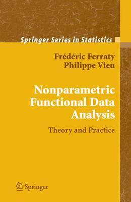 Nonparametric Functional Data Analysis by Frederic Ferraty image