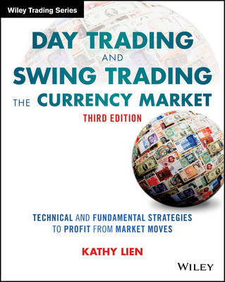 Day Trading and Swing Trading the Currency Market by Kathy Lien image