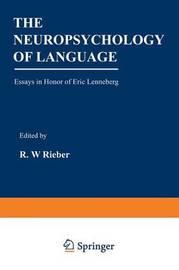The Neuropsychology of Language