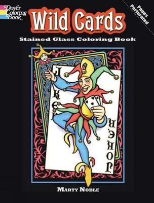 Wild Cards Stained Glass Coloring Book by Marty Noble image