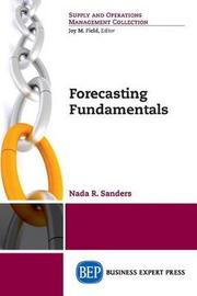 Forecasting Fundamentals by Nada Sanders