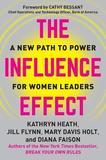 The Influence Effect by Kathryn Heath