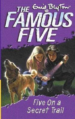 Five on a Secret Trail by Enid Blyton
