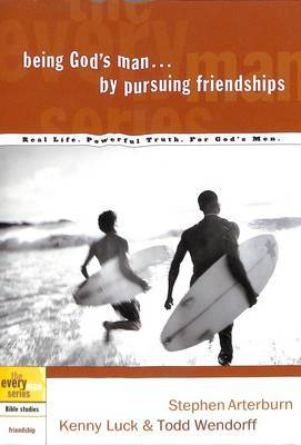 Being God's Man by Pursuing Friendships by Kenny Luck