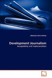 Development Journalism by Abdulaziz Dino Gidreta image