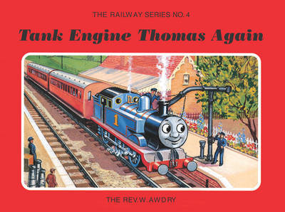 The Railway Series No. 4: Tank Engine Thomas Again by Wilbert Vere Awdry image