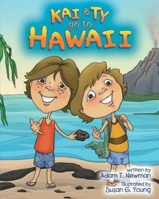 Kai and Ty Go to Hawaii by Adam T Newman image