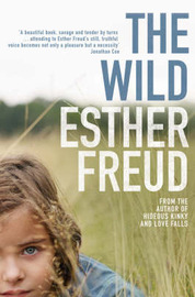 The Wild by Esther Freud