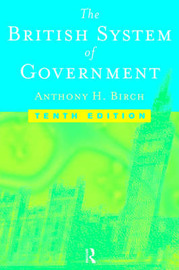 British System of Government by Anthony H. Birch image