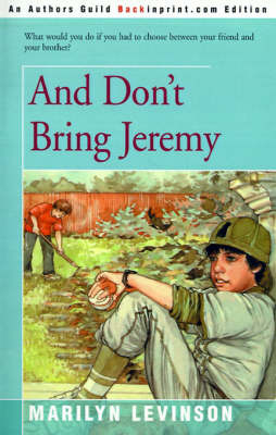 And Don't Bring Jeremy by Marilyn Levinson image