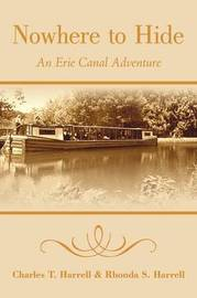 Nowhere to Hide: An Erie Canal Adventure by Charles T Harrell image