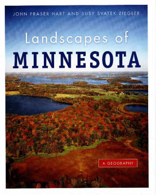 Landscapes of Minnesota by John Fraser Hart