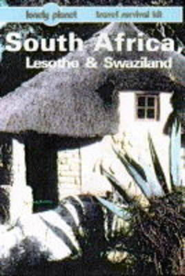 South Africa, Lesotho and Swaziland by Richard Everist