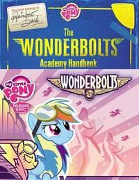 My Little Pony: The Wonderbolts Academy Handbook by Brandon T. Snider image