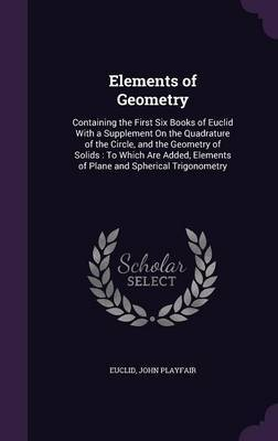 Elements of Geometry by . Euclid