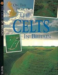 On The Trail Of: Celts by Peter Chrisp image