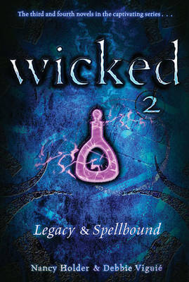 Legacy and Spellbound by Nancy Holder image