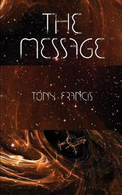 The Message by Mr Tony Francis