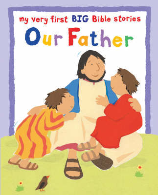 Our Father by Lois Rock image