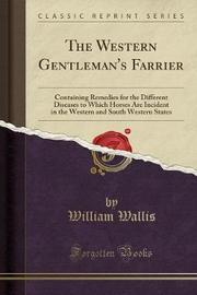 The Western Gentleman's Farrier by William Wallis image