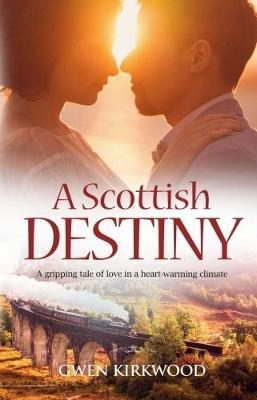 A Scottish Destiny by Gwen Kirkwood image