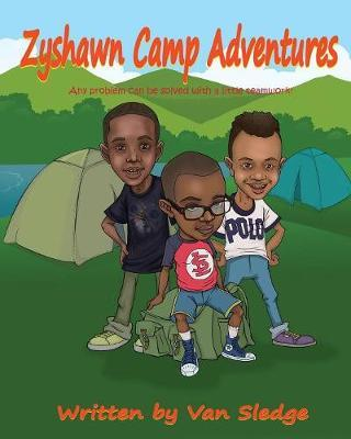 Zyshawn Camp Adventures by Van Sledge