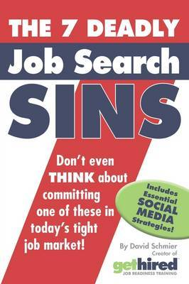 The 7 Deadly Job Search Sins by David Schmier image