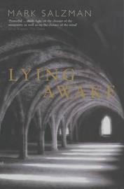 Lying Awake by Mark Salzman image