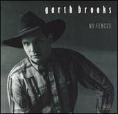 No Fences by Garth Brooks
