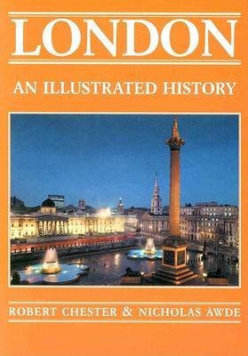 London: An Illustrated History by Nicholas Awde image