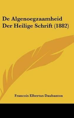 de Algenoegzaamheid Der Heilige Schrift (1882) by Francois Elbertus Daubanton image