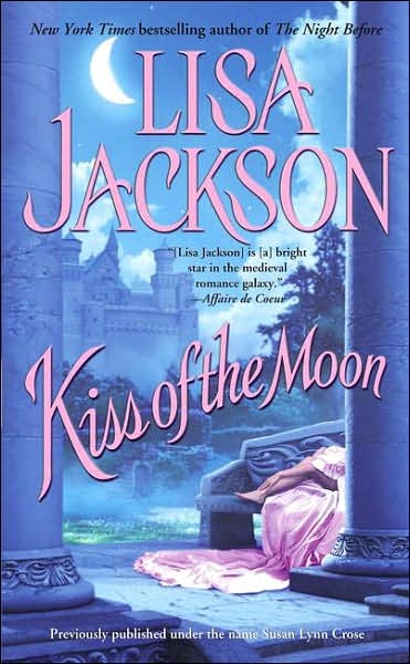 Kiss of the Moon by Lisa Jackson