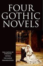 Four Gothic Novels by Horace Walpole