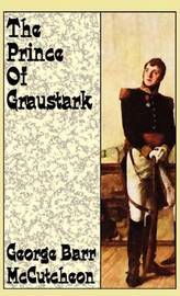 The Prince of Graustark by George , Barr McCutcheon image