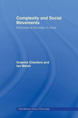 Complexity and Social Movements by Graeme Chesters