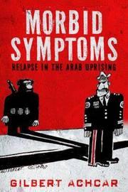 Morbid Symptoms by Gilbert Achcar