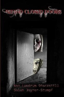 Behind Closed Doors by Ann Landrum Stockstill and Susan Joyner-Stumpf