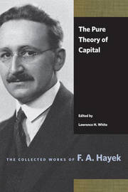 Pure Theory of Capital by F.A. Hayek