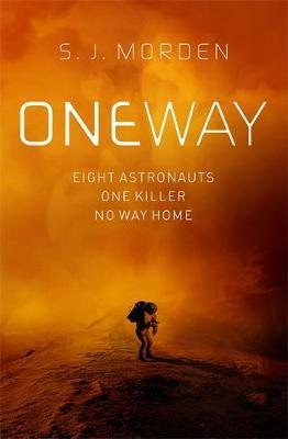 One Way by S.J. Morden