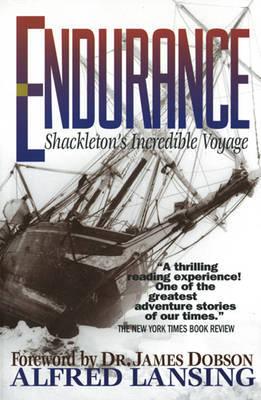 Endurance: Shackleton's Incredible Voyage by Alfred Lansing