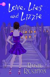 Love, Lies and Lizzie by Rosie Rushton image