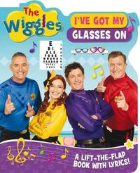 The Wiggles Lift-the-Flap Books with Lyrics: I've Got My Glasses on by The Wiggles image