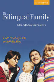 The Bilingual Family: A Handbook for Parents by Edith Harding-Esch image