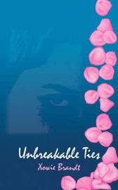 Unbreakable Ties by Xowie, Brandt image