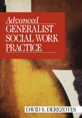 Advanced Generalist Social Work Practice by David S. Derezotes image