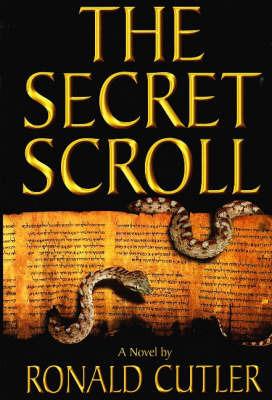 Secret Scroll by Ronald Cutler