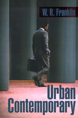 Urban Contemporary by W. R. Franklin
