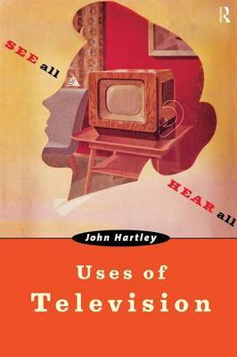 Uses of Television by John Hartley image