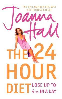 The 24 Hour Diet by Joanna Hall image