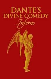 Dantes Divine Comedy Inferno by Dante Alighieri